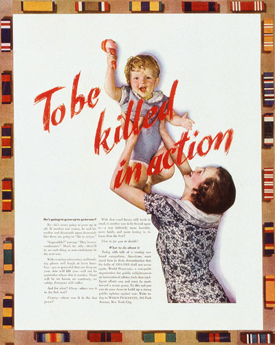 Boldly printed in blood-red ink the words To Be Killed in Action an anti war ad from Women's Home Companion 1939