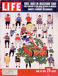 Life magazine Cover , June 1956: Kids: Built in Recession Cure
