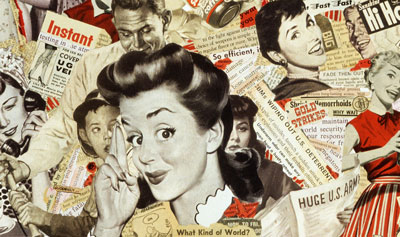 1950s consumer culture driven by military industrial complex is subject in artist Sally Edelstein's collage composed of 50's vintage adv. and illustrations