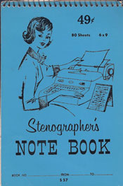 A 60's secretary's best friend -a stenographer's notebook