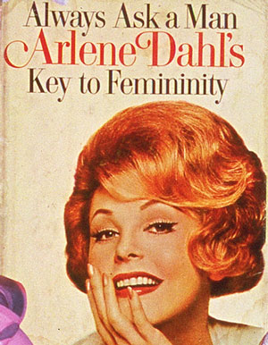 Always Ask a Man, Key to Femininity by Arlens Dahl, advise book cover 1960s