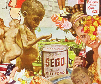 Sally Edelstein's ironic collage utilizing vintage 50's 60's advt illustrations looks at Cold war cultural imperialism
